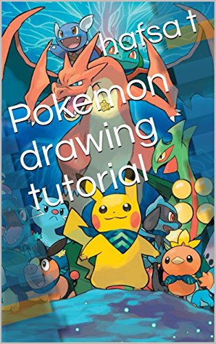 Pokemon drawing tutorial (English Edition)