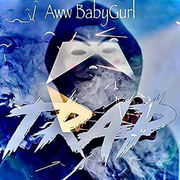 Aww BabyGurl