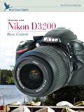Introduction to the Nikon D3200: Basic Controls