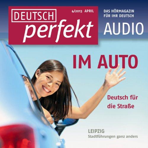 Deutsch perfekt Audio - Im Auto. 4/2013 Titelbild