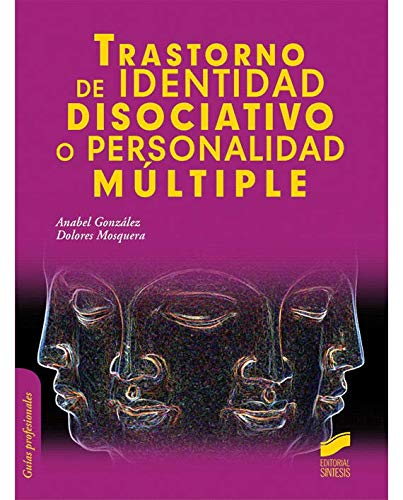 Trastorno de identidad disociativo o personalidad múltiple (Psicología)