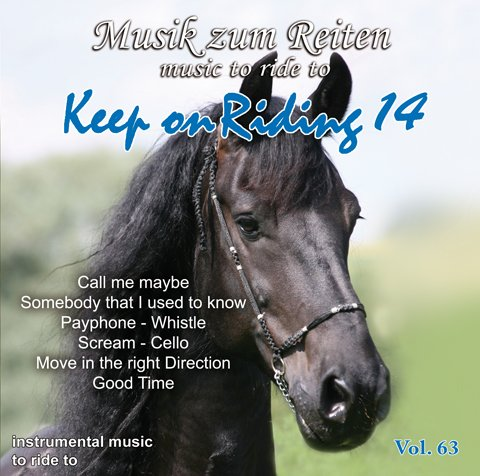 Vol. 63: Keep on Riding 14 - Musik zum Reiten - Kürmusik instrumental