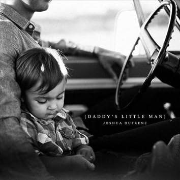Daddy's Little Man
