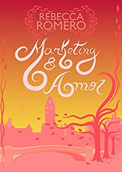Marketing & Amor (Empire State Livro 1) por [Rebecca Romero, Elka Romero]
