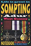 Life is great in Sompting Adur West Sussex: Notebook | 120 pages - 60 Lined pages + 60 Squared pages | White Paper | 9x6 inches | Ideal for Notebook | Journal | Todos | Diary | Composition book |