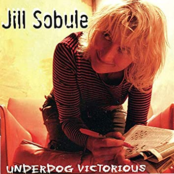 Underdog Victorious (Deluxe Edition)