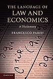 The Language of Law and Economics: A Dictionary - Francesco Parisi