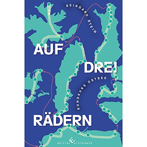 Auf drei Rädern: Rundkurs Ostsee