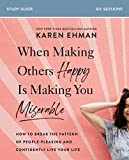 When Making Others Happy Is Making You Miserable Study Guide: How to Break the Pattern of People-Pleasing and Confidently Live Your Life (English Edition)