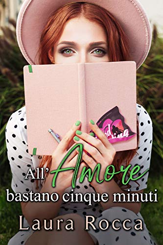 All'Amore bastano cinque minuti (Falling In Love Vol. 3)
