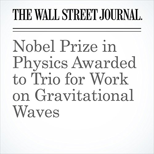 Nobel Prize in Physics Awarded to Trio for Work on Gravitational Waves copertina