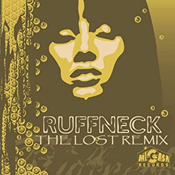 Ruffneck The Lost Remix - Single