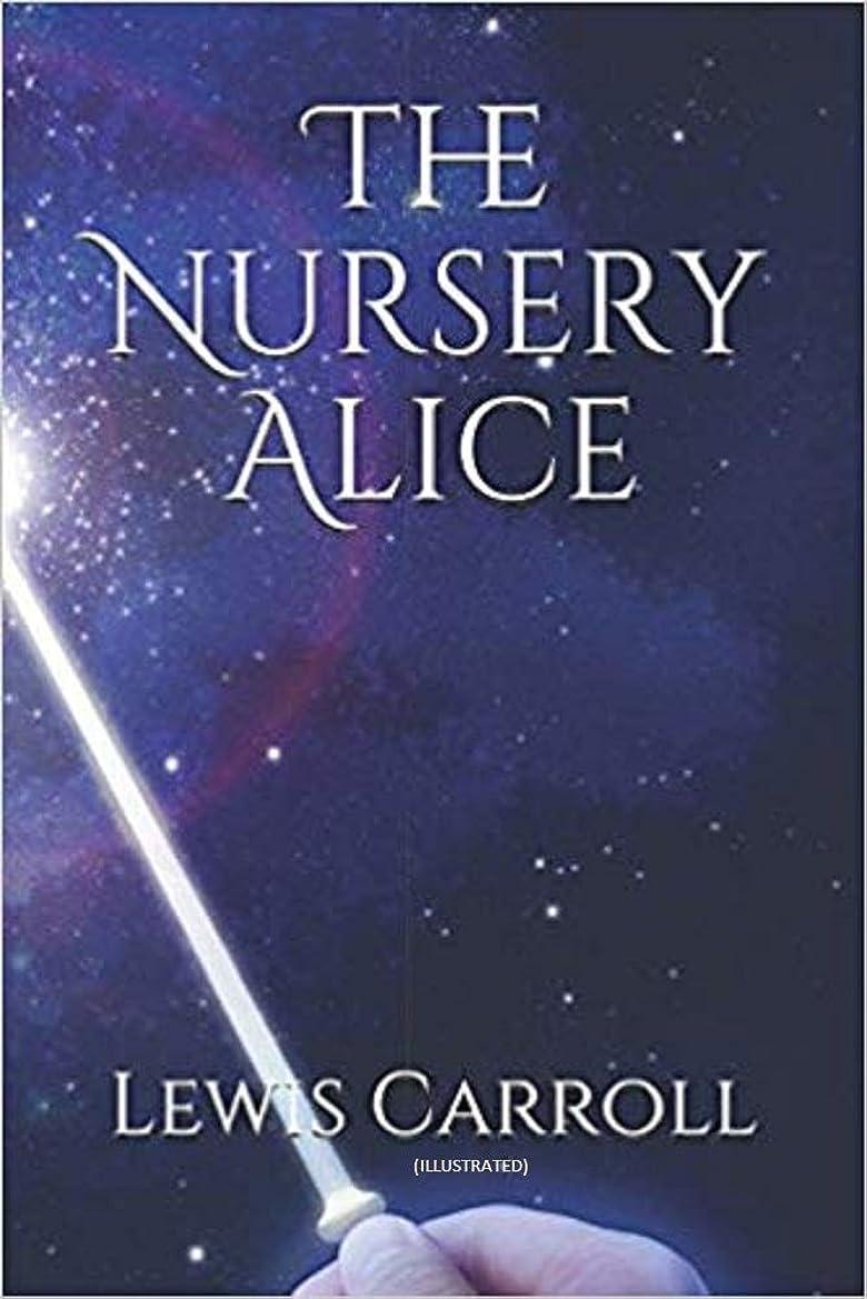 避難松の木不足The Nursery Alice(illustrated) (English Edition)