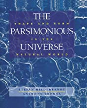 By Stefan Hildebrandt The Parsimonious Universe: Shape and Form in the Natural World (1st Frist Edition) [Hardcover]