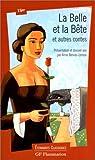 La Belle et la Bête et autres contes by Jeanne-Marie Leprince de Beaumont (1999-04-23) - Flammarion (1999-04-23) - 23/04/1999