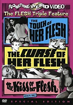 The Touch of Her Flesh / The Curse of Her Flesh / The Kiss of Her Flesh  Special Edition