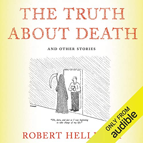 The Truth About Death audiobook cover art
