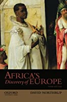 Africa's Discovery of Europe by David Northrup(2013-03-26)