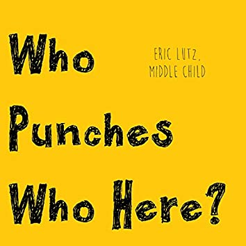 Who Punches Who Here?