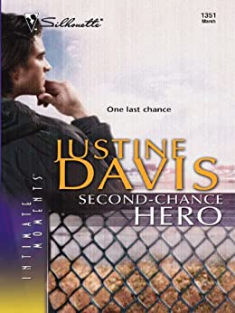 Second-Chance Hero (Redstone, Incorporated Book 1351) by [Justine Davis]