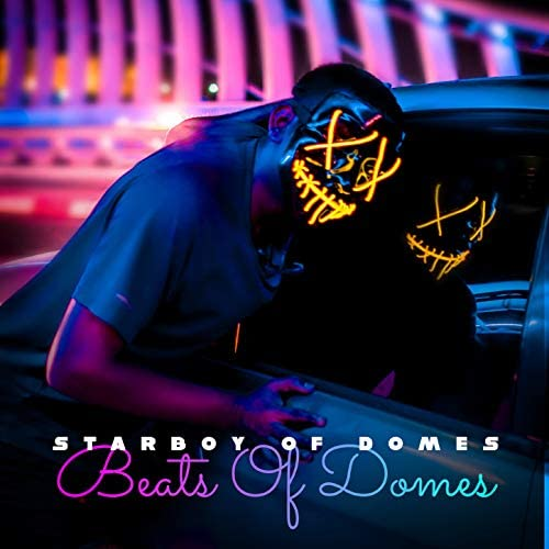 Starboy Of Domes