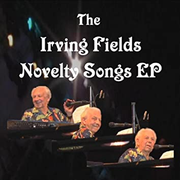 The Irving Fields Novelty Songs EP