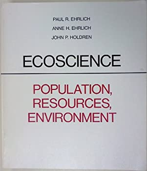 Paperback Ecoscience: Population, Resources, Environment Book