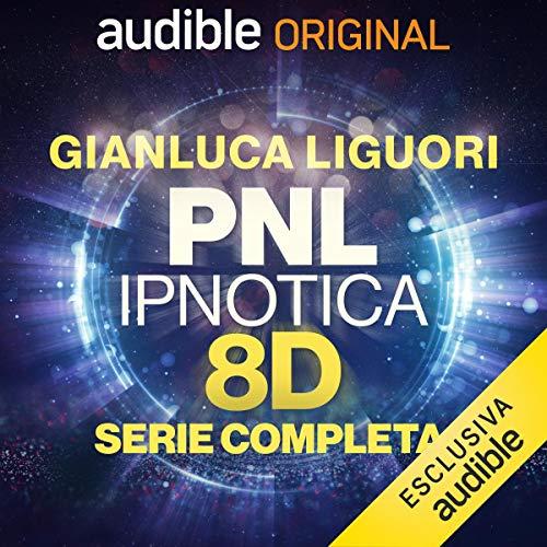 PNL Ipnotica 8D. Serie completa copertina