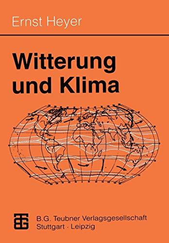 Witterung und Klima: Eine allgemeine Klimatologie