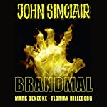 Brandmal (John Sinclair Sonderedition 7)