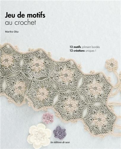 Jeu de motifs au crochet : 12 motifs joliment bordés 12 créations uniques !