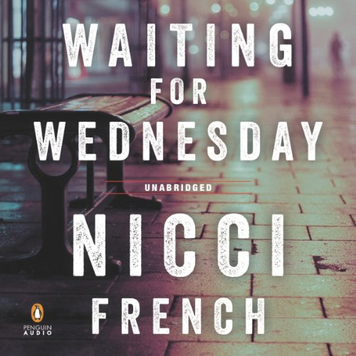 Waiting for Wednesday     A Frieda Klein Mystery              Written by:                                                                                                                                 Nicci French                               Narrated by:                                                                                                                                 Beth Chalmers                      Length: 14 hrs and 10 mins     4 ratings     Overall 4.5