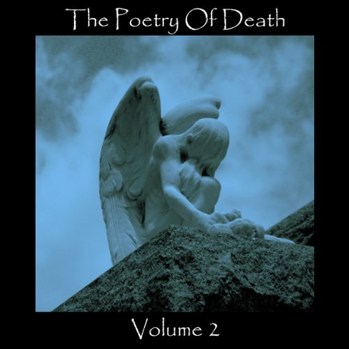 The Poetry of Death, Volume 2 cover art