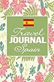Travel Journal Spain: Destination Travel Diary | Emergency Contacts | Insurance | Packing List | Trip itinerary | Activity Planner | Notes