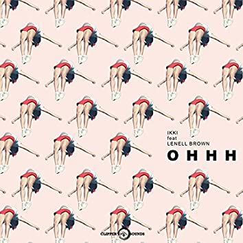 OHHH (feat. Lenell Brown)