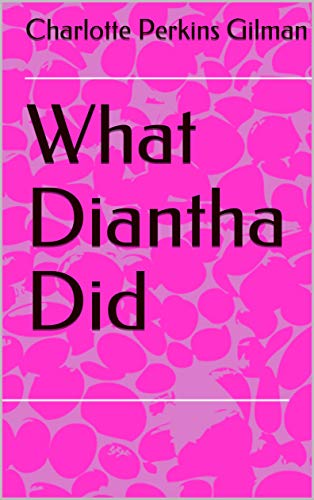 What Diantha Did (English Edition)