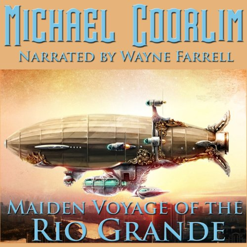 Maiden Voyage of the Rio Grande cover art
