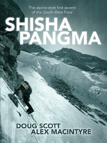 Shishapangma: The alpine-style first ascent of the South-West Face (English Edition)