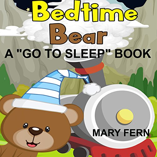 Bed Time Bear Goes to Sleepy Mountain cover art