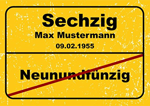 Ortsschild aus Aluminium in DIN A5, A4 und DIN A3 Geburtstag Deko Geschenk Verkehrsschild, Schildausführung:60 Jahre, Größe:A3-420 x 297