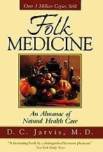 Folk Medicine by D. C., M.D. Jarvis (1996-04-03)