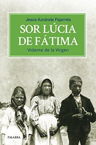 Sor Lúcia de Fátima. Vidente de la Virgen (dBolsillo nº 876)