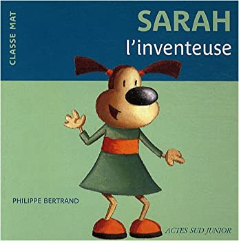 Paperback Sarah l'inventeuse (ASJ - Albums) (French Edition) [French] Book