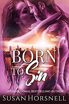 Born to Sin (Born Series Book 1) by [Susan Horsnell]