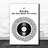 KeyanShire #U2#Pride# (En el nombre del amor) - Póster de vinilo con cita de letra de canción, para decoración del hogar, regalos para amantes de la pintura