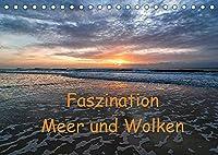 Faszination Meer und Wolken (Tischkalender 2022 DIN A5 quer): Meer und Wolken - Bilder einer einzigartigen Faszination. (Monatskalender, 14 Seiten )