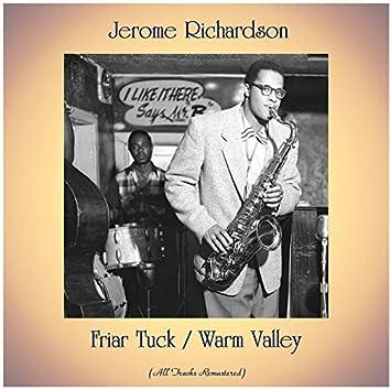 Friar Tuck / Warm Valley (All Tracks Remastered)