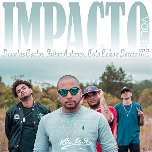 Vila Muti Produtora feat. Douglas Carlos, Filipe Antunes, Percio Mc &   Bola Loko