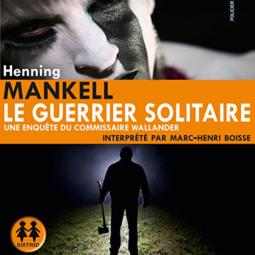 Le guerrier solitaire audiobook cover art