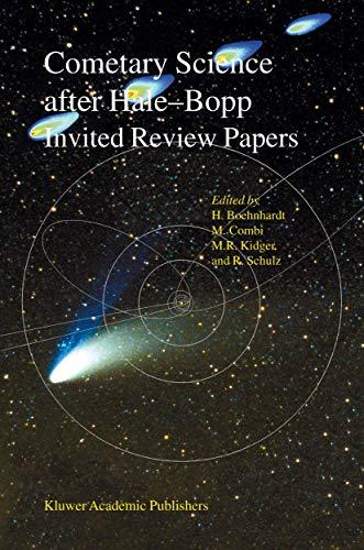 Cometary Science after Hale-Bopp: Volume 1 Proceedings Of Iau Colloquium 186 21-25 January 2002, Tenerife, Spain
